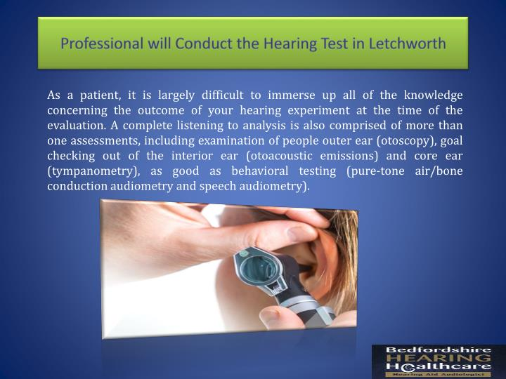 Professional will Conduct the Hearing Test in