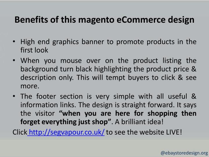 Benefits of this magento eCommerce design