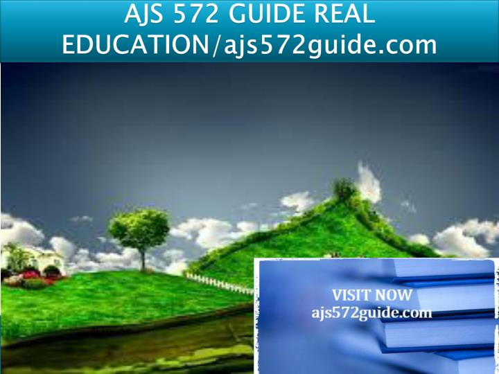 AJS 572 GUIDE