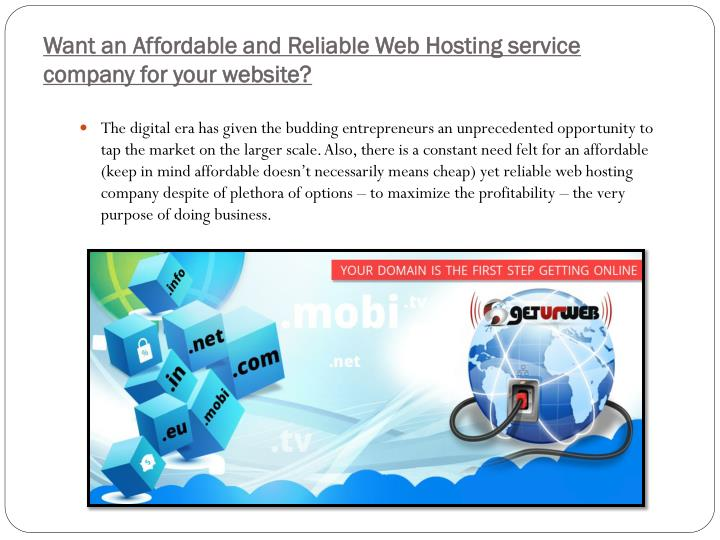 Want an Affordable and Reliable Web Hosting service company for your website?
