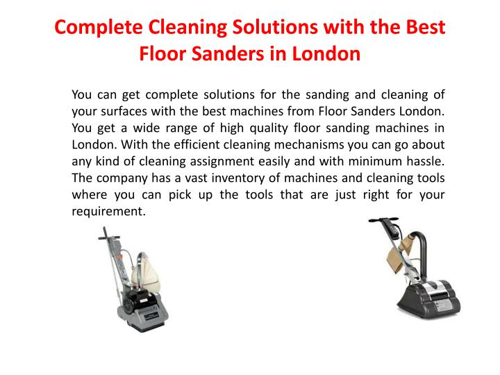 Complete Cleaning Solutions with the Best Floor Sanders in London