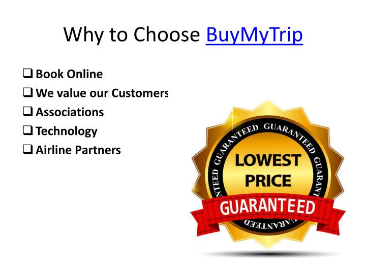 Why to choose buymytrip