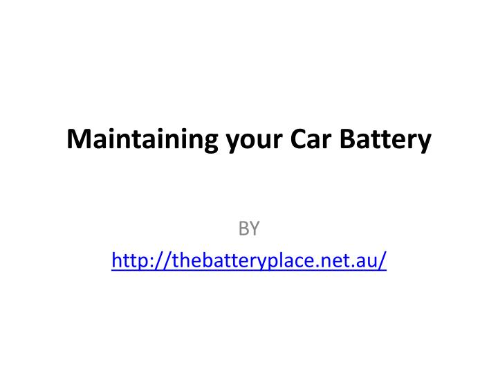 Maintaining your car battery