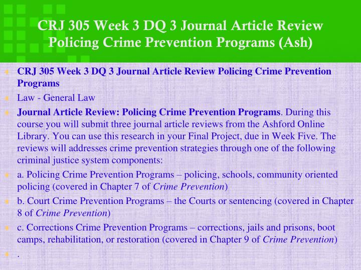 CRJ 305 Week 3 DQ 3 Journal Article Review Policing Crime Prevention Programs (Ash)