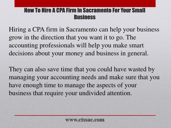 Hiring a CPA firm in Sacramento can help your business grow in the direction that you want it to go. The accounting professionals will help you make smart decisions about your money and business in general.