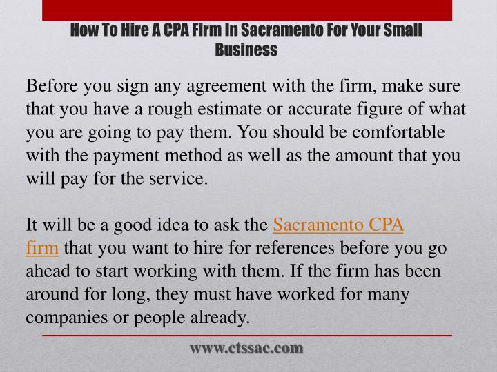 Before you sign any agreement with the firm, make sure that you have a rough estimate or accurate figure of what you are going to pay them. You should be comfortable with the payment method as well as the amount that you will pay for the service.