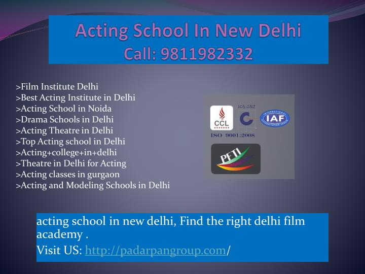 A cting school in new delhi c all 9811982332