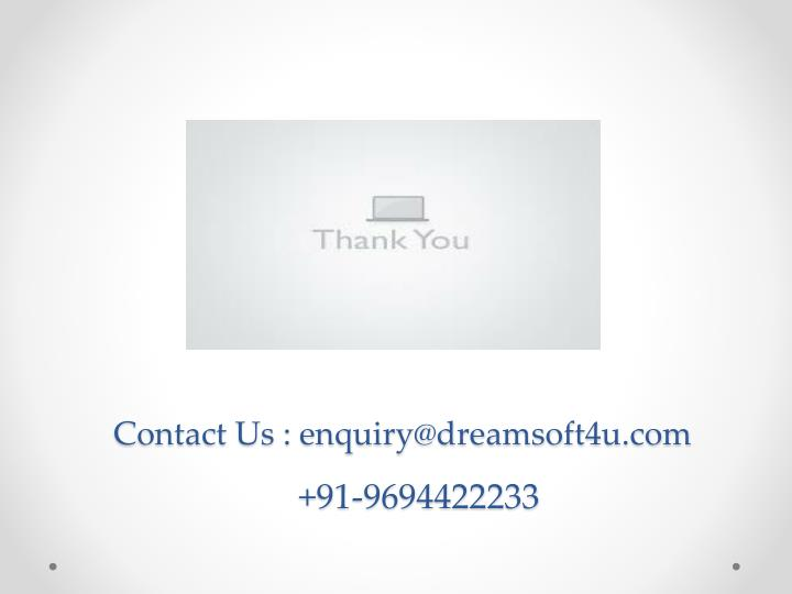 Contact Us : enquiry@dreamsoft4u.com