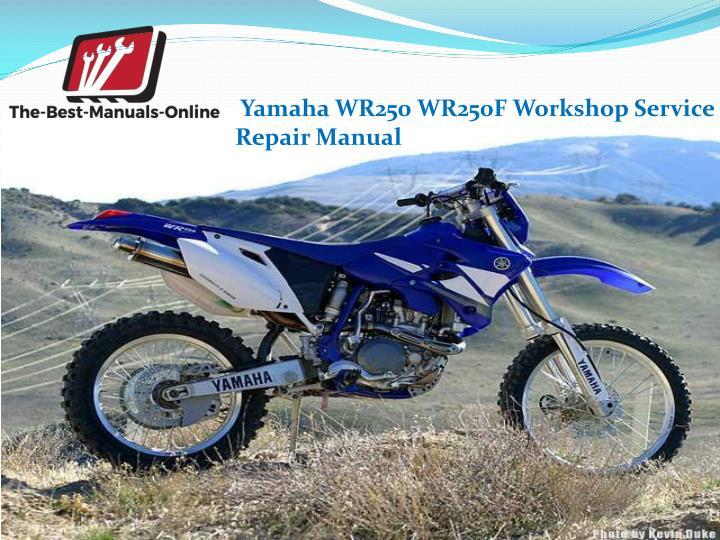 Yamaha WR250 WR250F Workshop Service                   Repair Manual