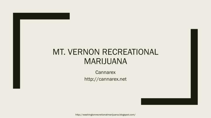 Mt vernon recreational marijuana