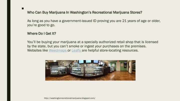 Who Can Buy Marijuana In Washington's Recreational Marijuana Stores?