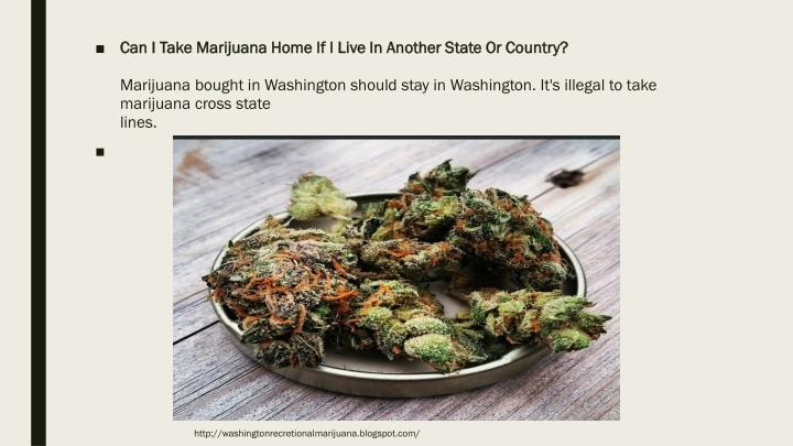 Can I Take Marijuana Home If I Live In Another State Or Country?