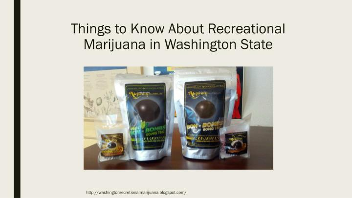 Things to know about recreational marijuana in washington state