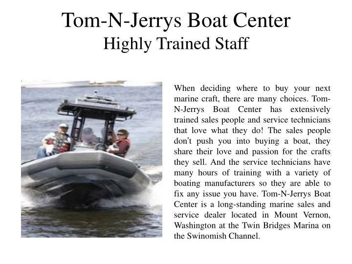 Tom-N-Jerrys Boat Center