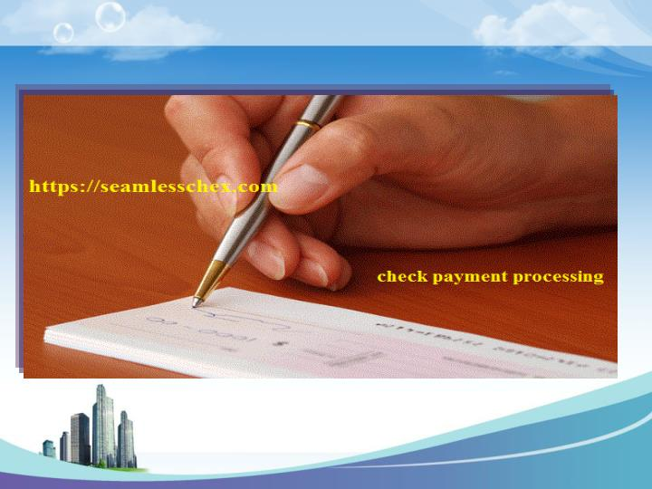 Reputable trustworthy check payment processing service from seamlesschex