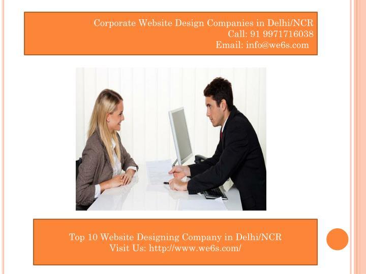 Corporate Website Design Companies in Delhi/NCR                                                                   Call: 91 9971716038