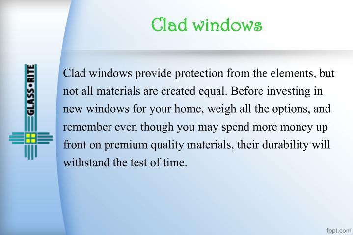 Clad windows