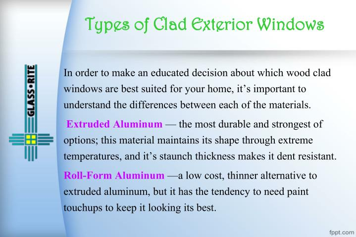 Types of Clad Exterior Windows