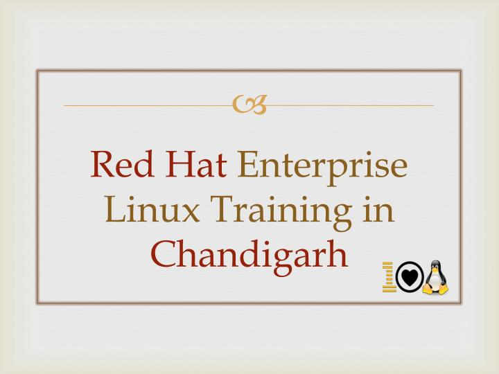 Red hat enterprise linux training in chandigarh