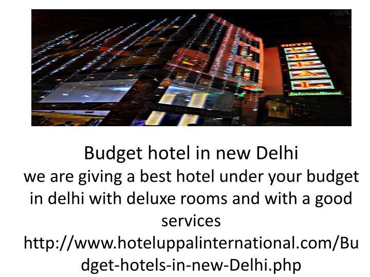 Budget hotel in new Delhi