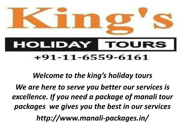 Welcome to the king's holiday tours