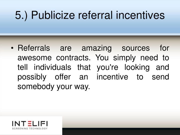 5.) Publicize