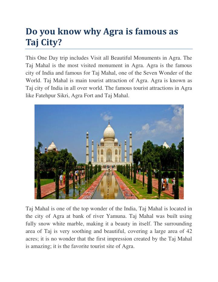 Do you know why Agra is famous as