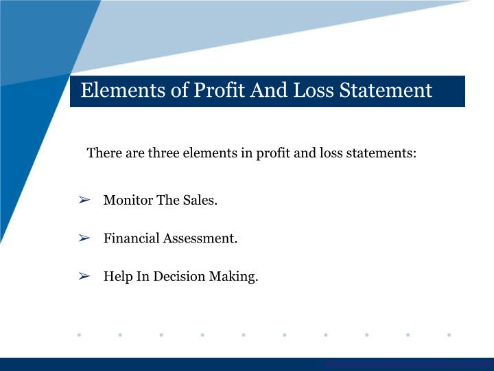 Elements of Profit And Loss Statement