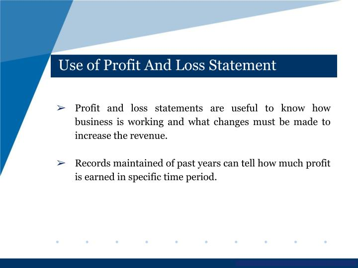 Use of Profit And Loss Statement
