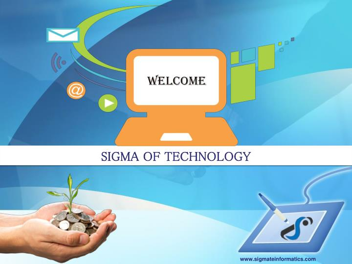 SIGMA OF TECHNOLOGY