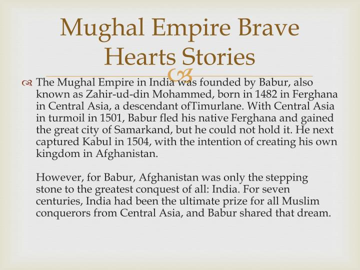 Mughal empire brave hearts stories