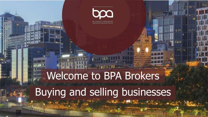 Welcome to BPA Brokers