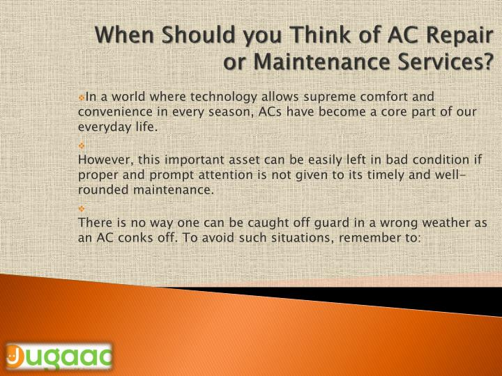 When should you think of ac repair or maintenance services