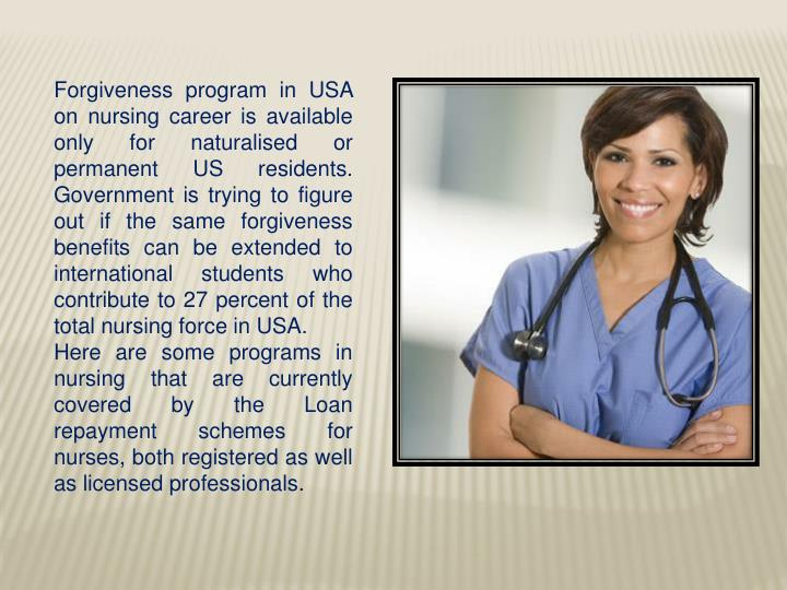 Forgiveness program in USA on nursing career is available only for