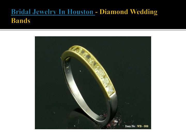 Bridal Jewelry In Houston