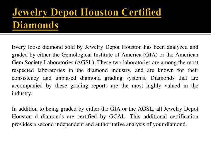 Jewelry Depot Houston Certified Diamonds