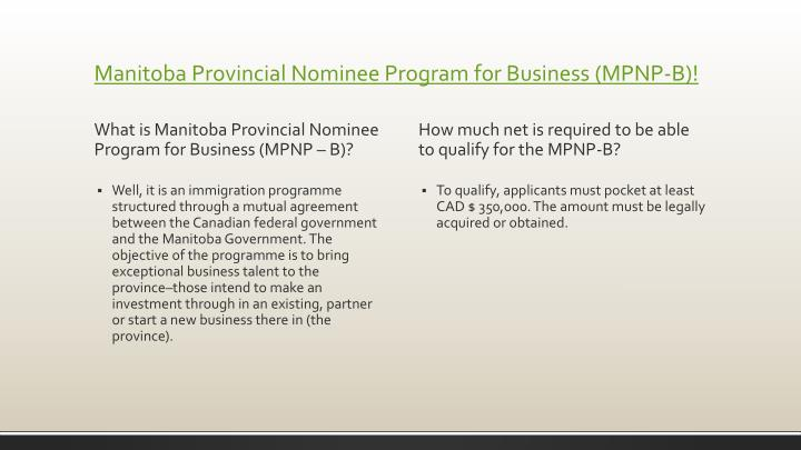 Manitoba Provincial Nominee Program for Business (MPNP-B)!