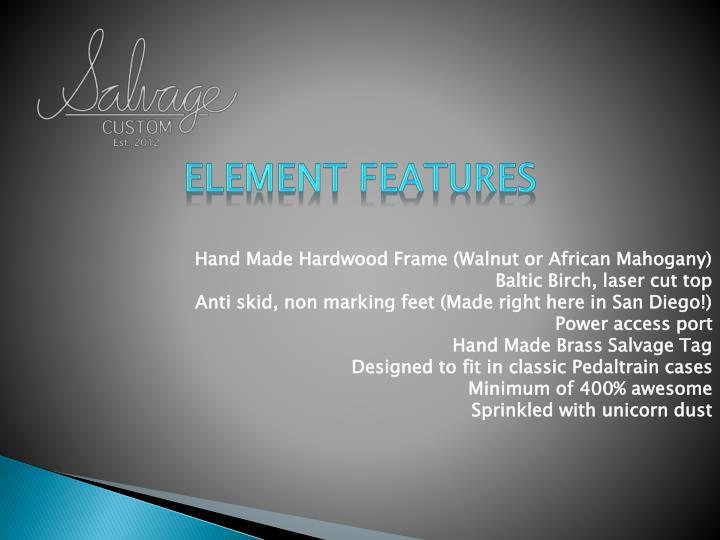 Element Features