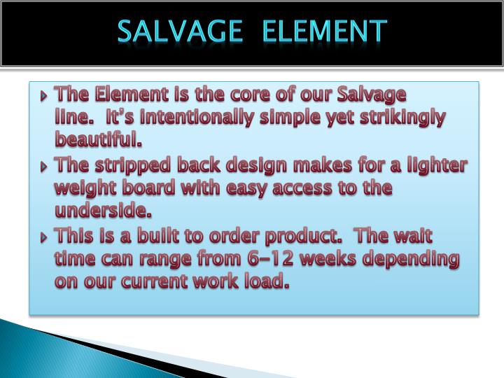 Salvage element
