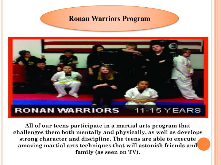 Ronan Warriors Program