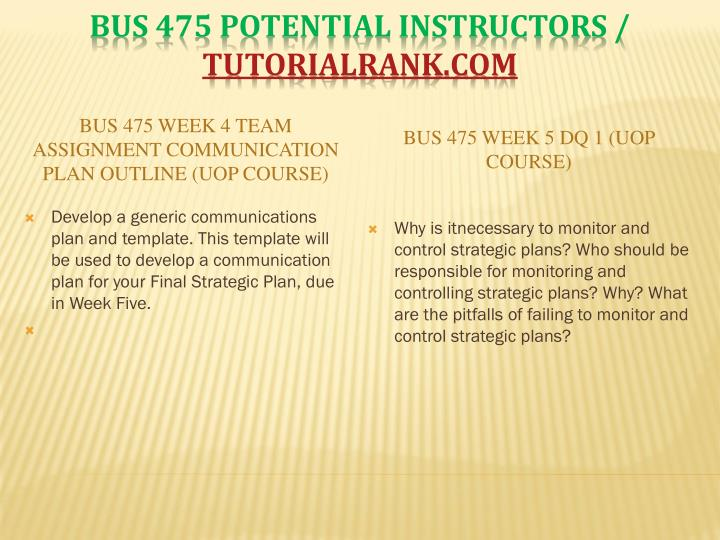 BUS 475 Week 4 Team Assignment Communication Plan Outline (UOP Course)