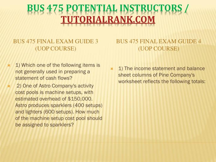 BUS 475 Final Exam Guide 3 (UOP Course)