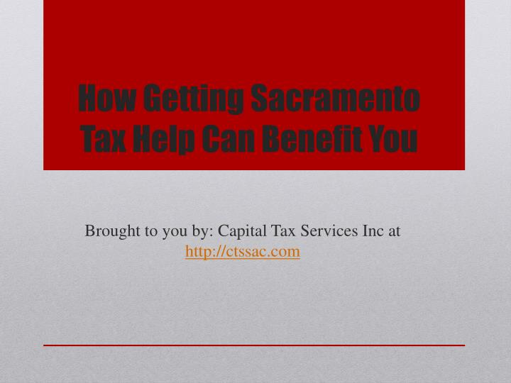 How getting sacramento tax help can benefit you