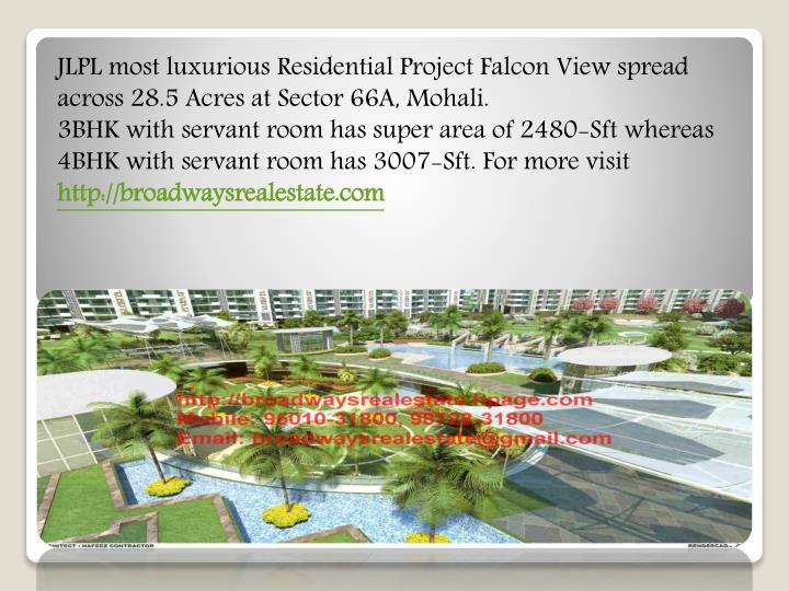 JLPL most luxurious Residential Project Falcon View spread across 28.5 Acres at Sector 66A, Mohali.