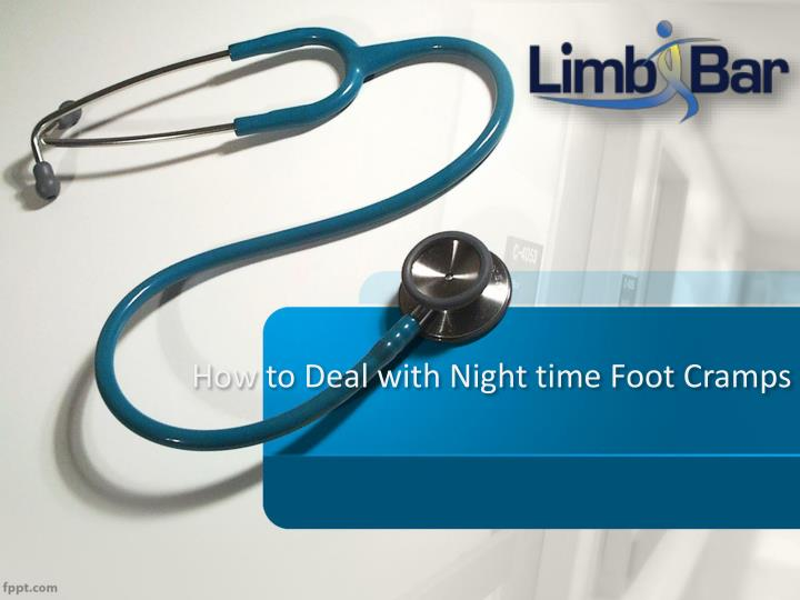 How to deal with night time foot cramps