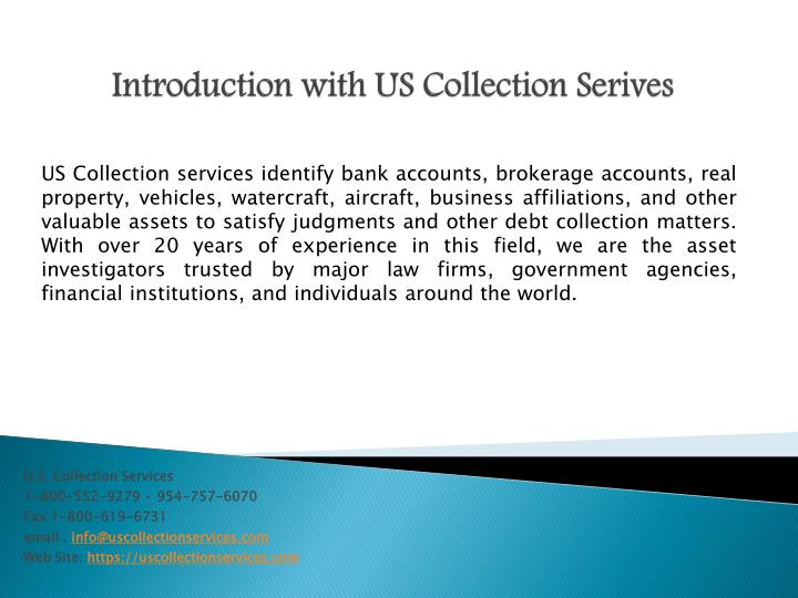 Introduction with us collection serives