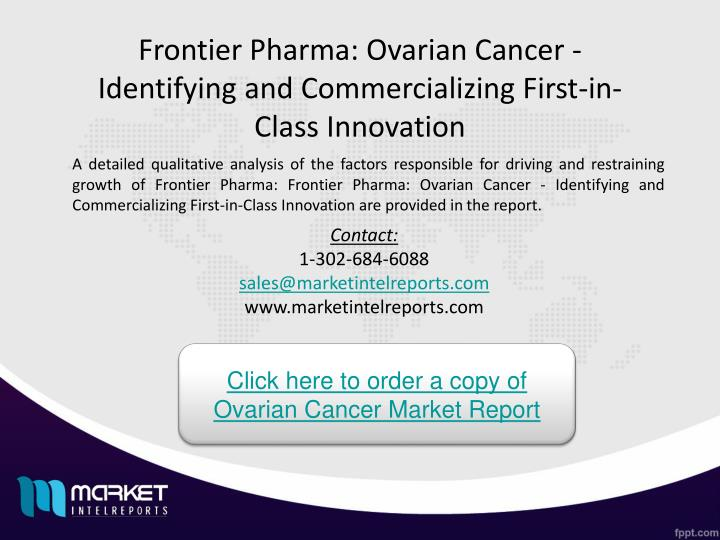 Frontier Pharma: Ovarian Cancer - Identifying and Commercializing First-in-Class Innovation