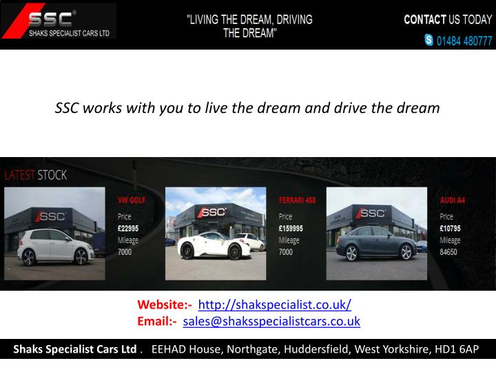 SSC works with you to live the dream and drive the dream