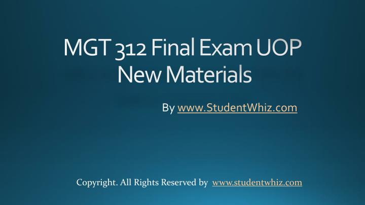 MGT 312 Final Exam UOP