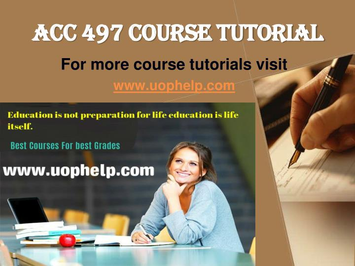 Acc 497 course tutorial